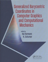Generalized barycentric coordinates in computer graphics and computational mechanics