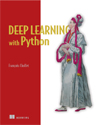 Deep learning with Python / Francois Chollet