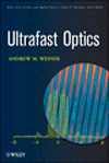 Ultrafast optics / Andrew M. Weiner