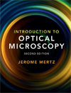 Introduction to optical microscopy / Jerome Mertz.